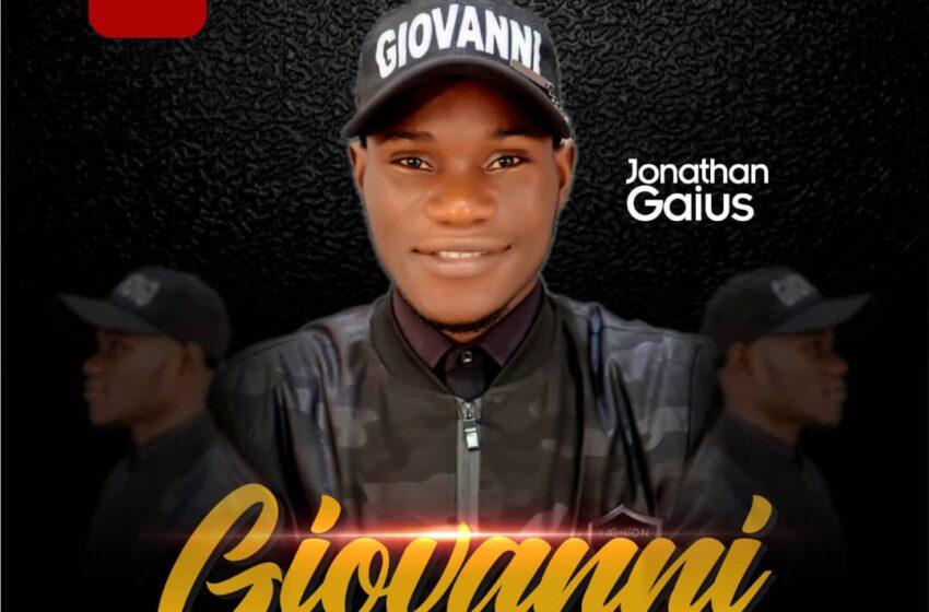 Jonathan Gaius - Giovanni |Mp3 Download| Gospel Songs 2020